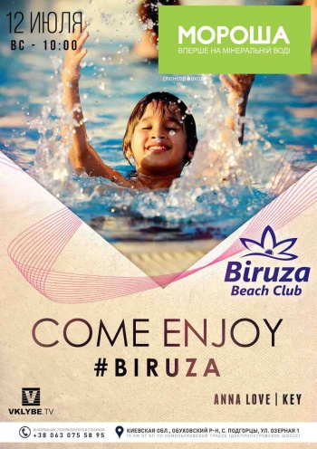 «Come Enjoy» в «Biruza Beach Club»
