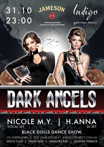 «Dark Angels: Halloween with DJ H.Anna & Nicole M.Y.» в клубе «Indigo»