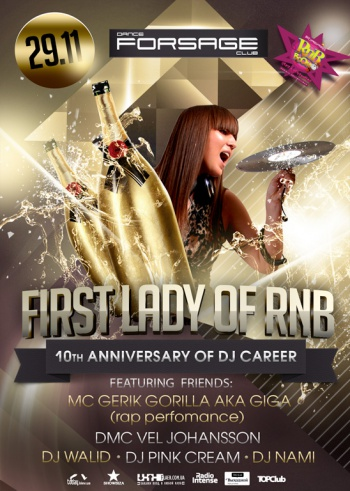 «First Lady of RnB: 10th anniversary of career» в клубе «Forsage»