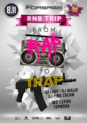 «RnB Trip: From RAP to TRAP» в клубе «Forsage»
