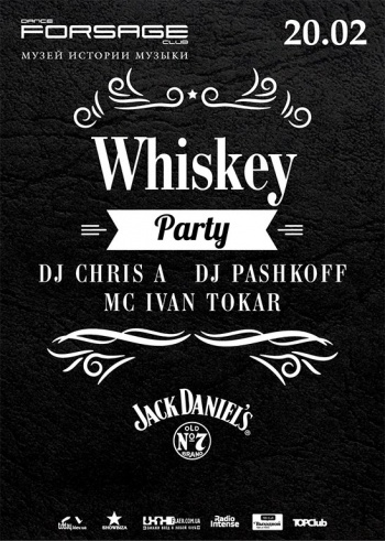 «Whiskey party» в «Forsage»