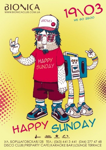 Вечеринка «Happy Sunday» в клубе «Bionica»