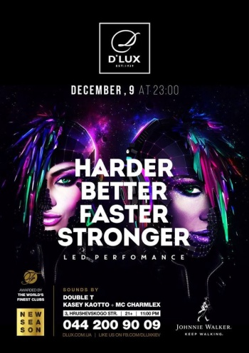 Вечеринка «Harder. Better. Faster. Stronger» в  клубе «D*Lux»
