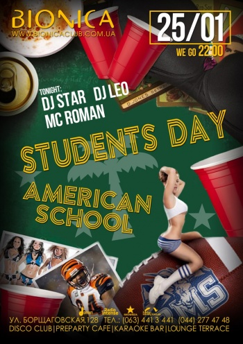 Вечеринка «Students Day. American School» в клубе «Bionica»