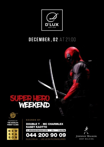 Вечеринка «Super hero Weekend» в клубе «D'Lux»