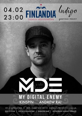 Хаус-проект «My Digital Enemy» в клубе «Indigo»