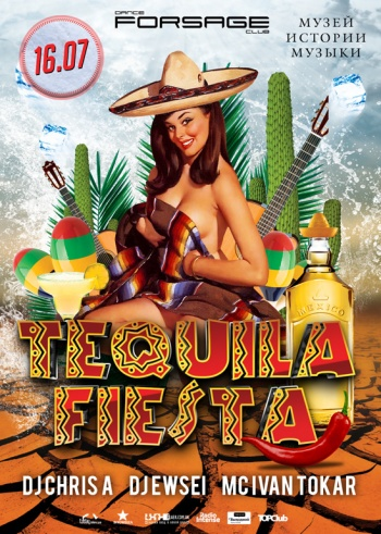 Vip hall: Tequila fiesta @ «Forsage»