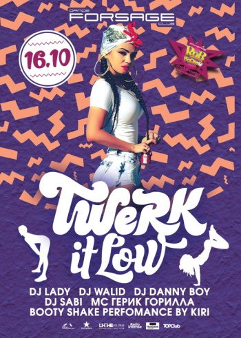 Вечеринка «RnB Boom.Twerk it Low» в клубе «Forsage»