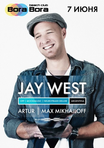 JAY WEST (OFF rec., Argentina) @ Bora Bora Beach Club
