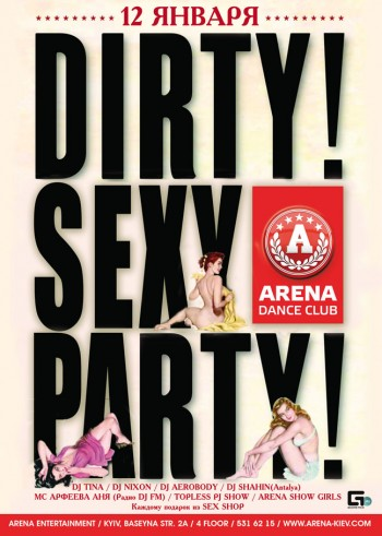 Dirty Sexy Party in Arena
