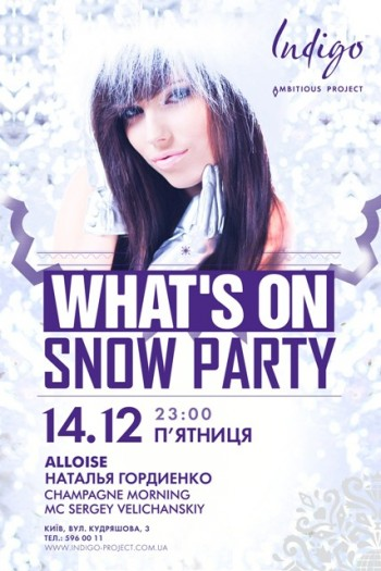 What's On Snow Party в клубе «Indigo»