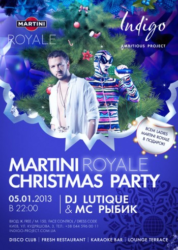 Martini Royale Christmas Party: DJ Lutique & MC Рыбик в Indigo project
