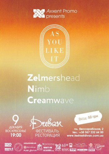 As You Like It (ACT II): группы «Zelmershead», «Nimb», «Creamwave» в Диване