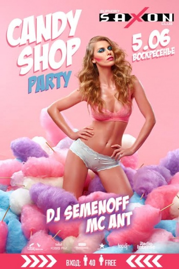 «Candy shop party» в «Saxon»