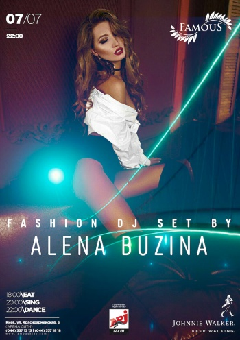 Fashion dj set by Alena Buzina в «Famouse»