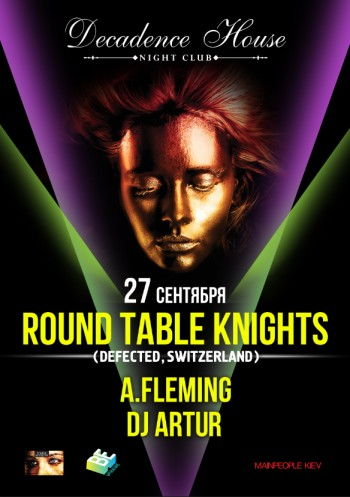 Round Table Knights в Decadence House