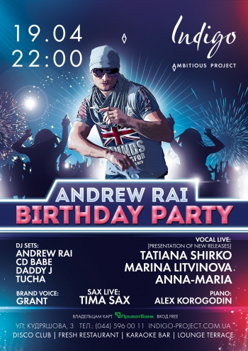 Andrew Rai Birthday Party в клубе Indigo