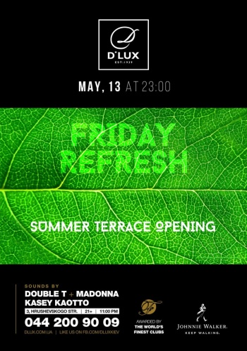 «Friday Refresh: Summer Terrace Opening» в «D'Lux»