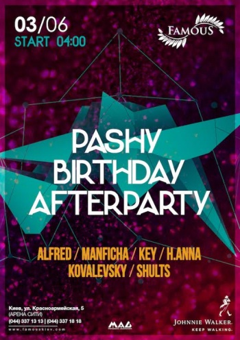 «Pashy Birthday Afterparty» в «Famous»