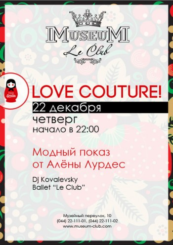 Love Couture in Museum Le Club