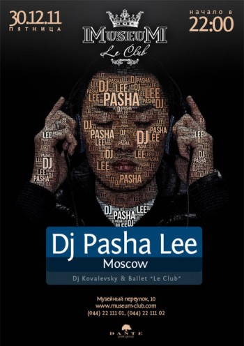 DJ PASHA LEE in Museum Le Club