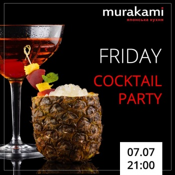 Friday Cocktail party в «Murakami»