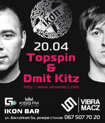 Topspin & Dmit Kitz в Ikon Bar & Restaurant