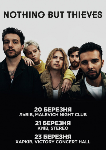 Концерт группы «Nothing but Thieves»